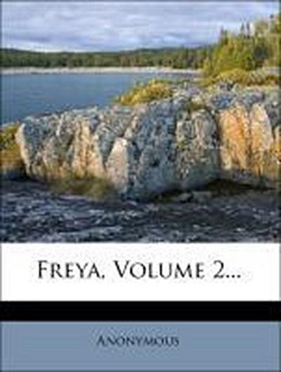 Freya, zweiter Jahrgang