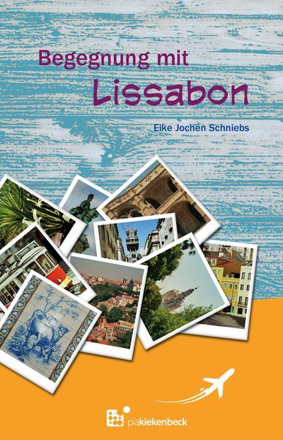 Begegnung mit Lissabon