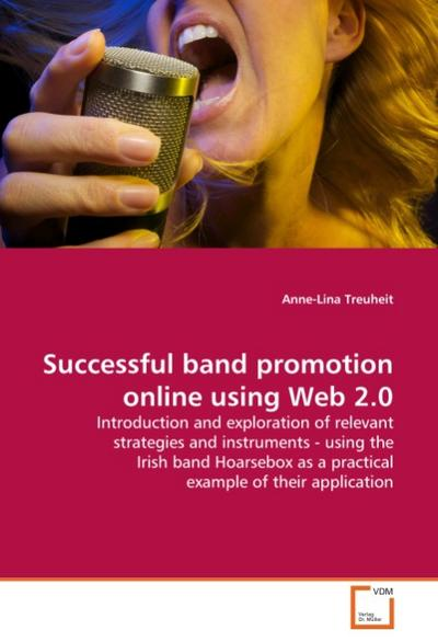 Successful band promotion online using Web 2.0