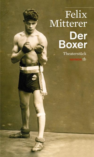 Der Boxer. Theaterstück (HAYMON TASCHENBUCH)