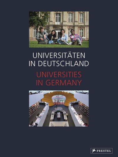 Universitäten in Deutschland / Universities in Germany: Neuausgabe 2015