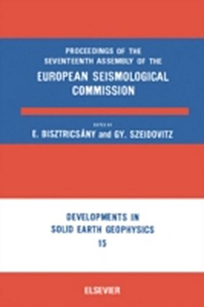 Proceedings of the Seventeenth Assembly of the European Seismological Commission