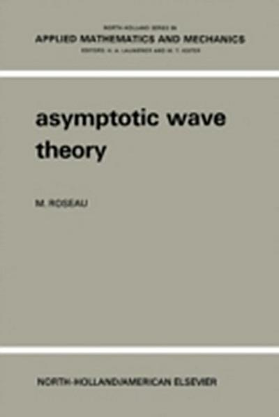 Asymptotic Wave Theory