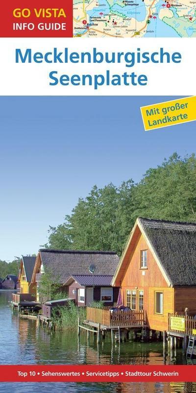 GO VISTA: Reiseführer Mecklenburgische Seenplatte: Mit Faltkarte (Go Vista Info Guide)