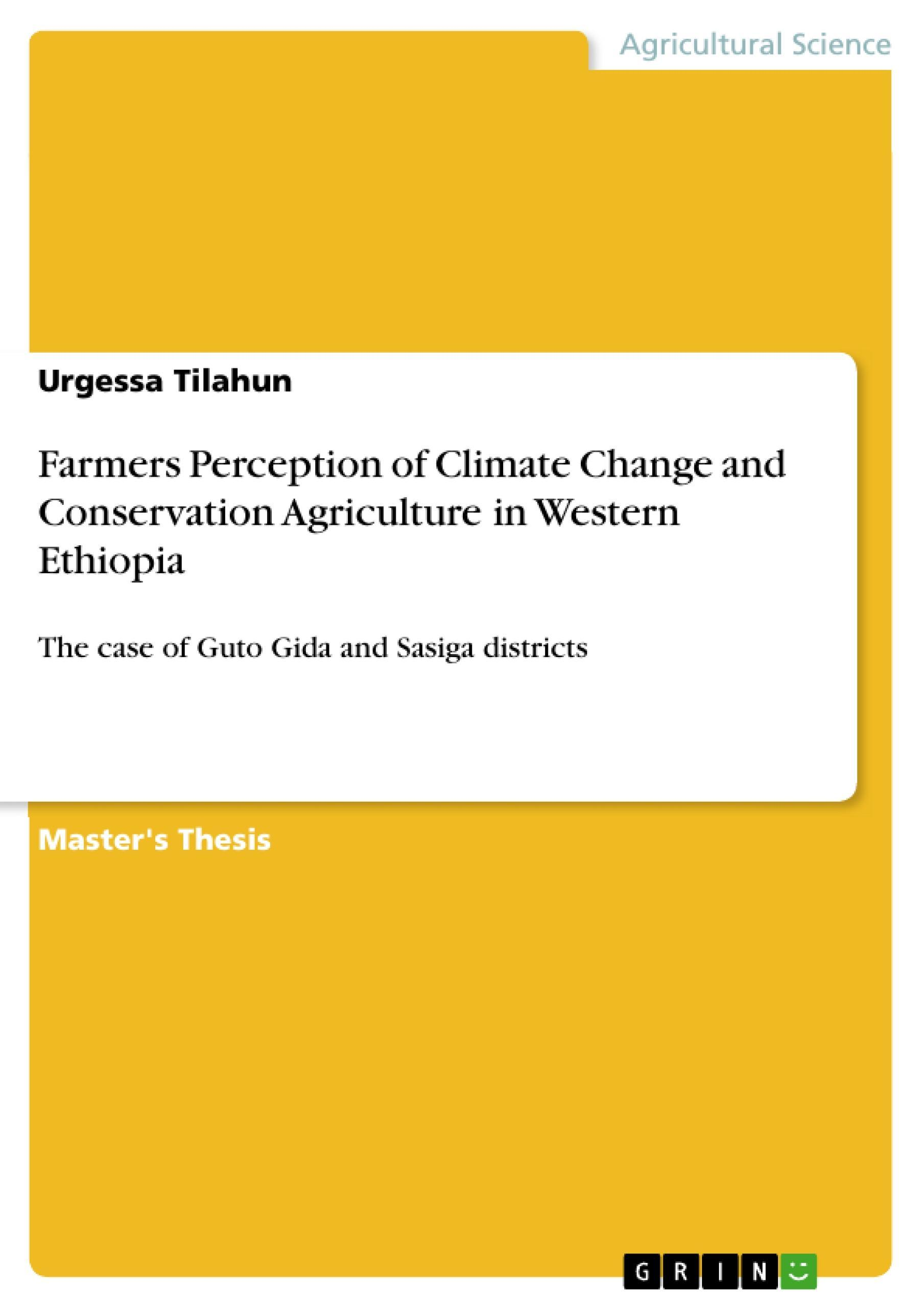 Farmers Perception of Climate Change and Conservation Agriculture in Wester ...