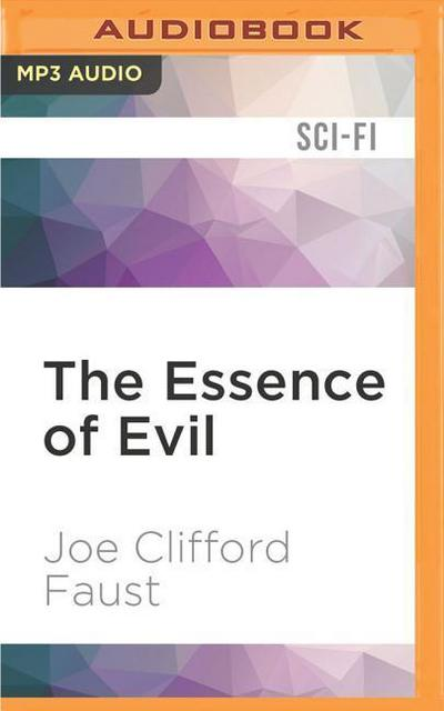 The Essence of Evil