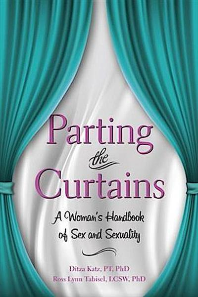 Parting the Curtains