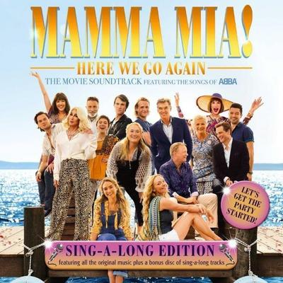 Mamma Mia! Here We Go Again (Singalong Version)