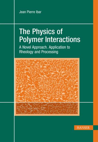 The Physics of Polymer Interactions