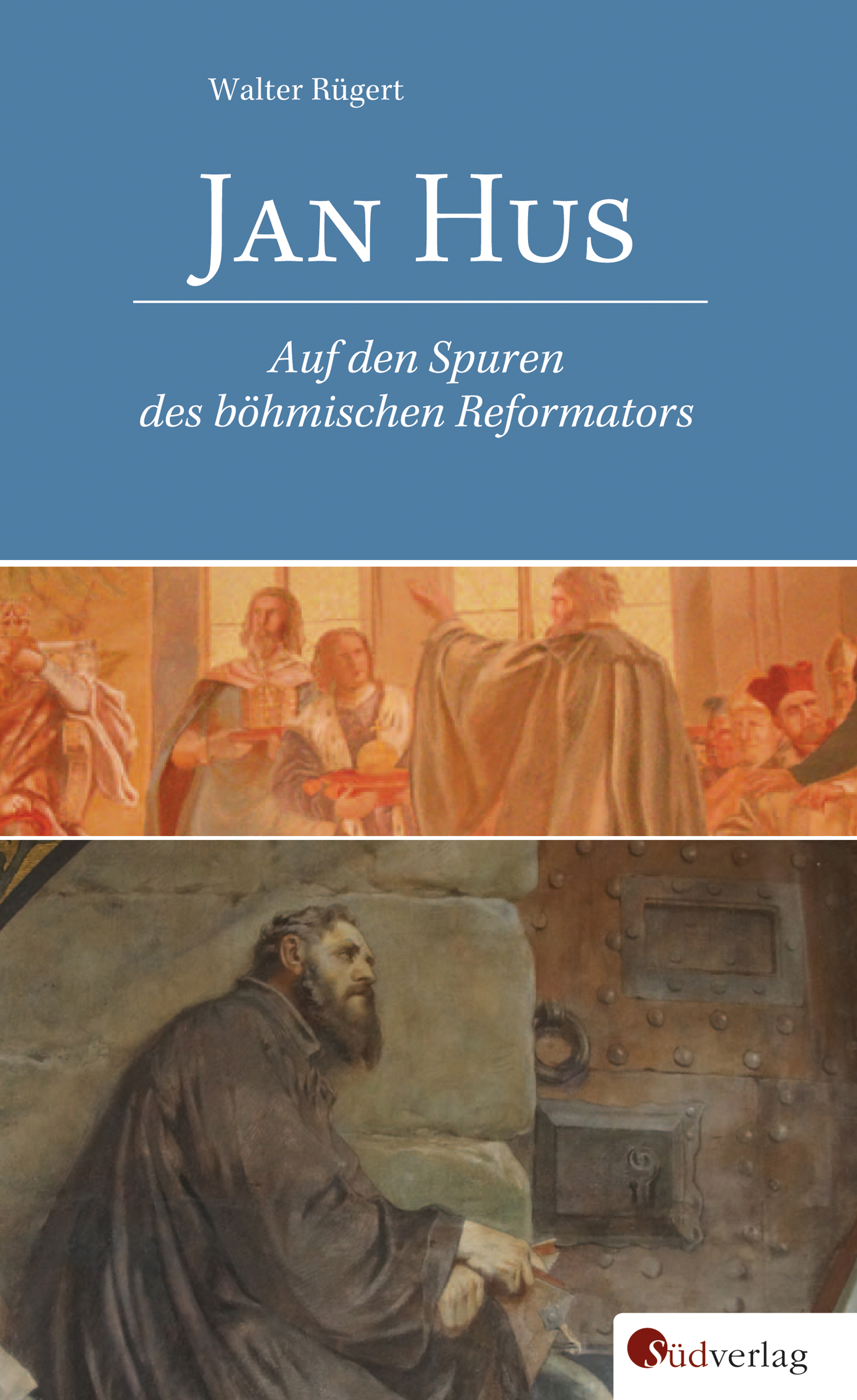 Jan Hus Walter Rügert
