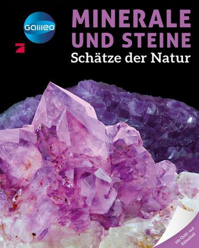 Galileo Wissen: Minerale und Steine: Schätze der Natur
