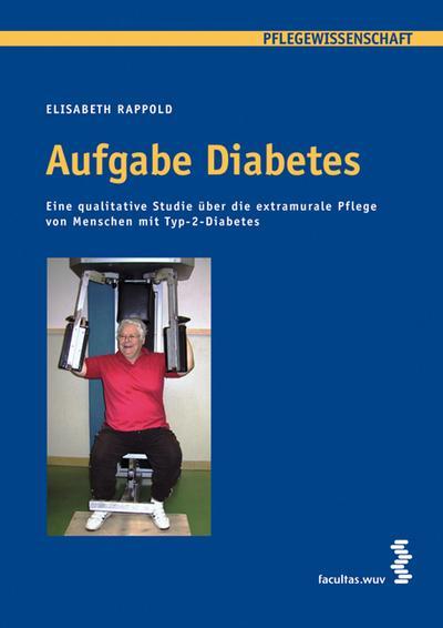 Aufgabe Diabetes. Reihe Pflegewissenschaft, Band 5