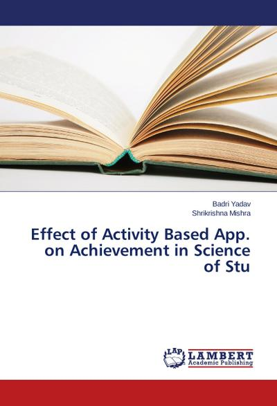 Effect of Activity Based App. on Achievement in Science of Stu