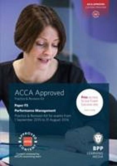 ACCA F5 Performance Management: Practice and Revision Kit - Bpp Learning Media - Taschenbuch, Englisch, BPP Learning Media, Practice and Revision Kit, Practice and Revision Kit