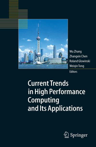 Current Trends in High Performance Computing and Its Applications