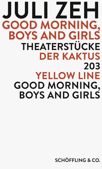 Good Morning, Boys and Girls; Theaterstücke: Der Kaktus / Good Morning, Boys and Girls / 203 / Yellow Line   ; Deutsch