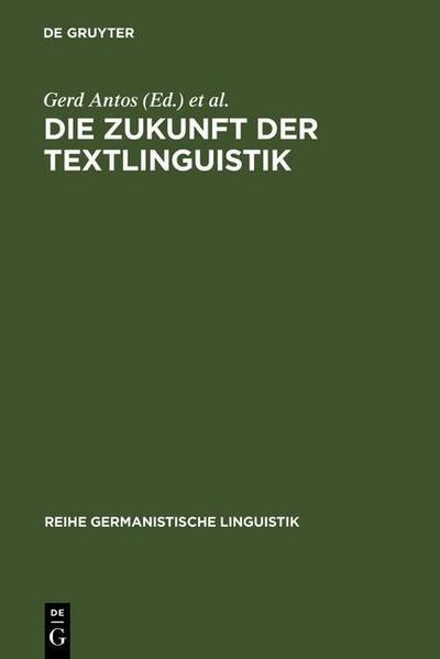Die Zukunft der Textlinguistik