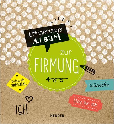 Zur Firmung; Erinnerungsalbum; Ill. v. Romeiß, Julia; Deutsch; Durchgehend vierfarbig