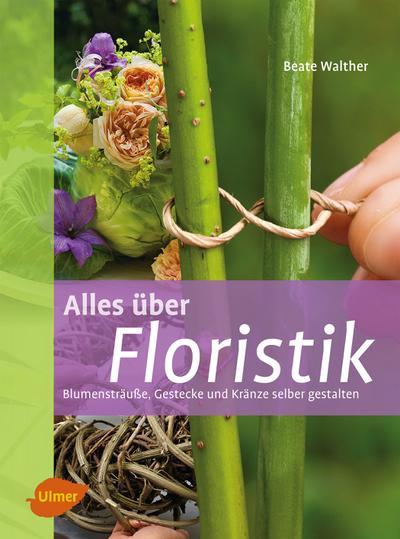 Alles über Floristik