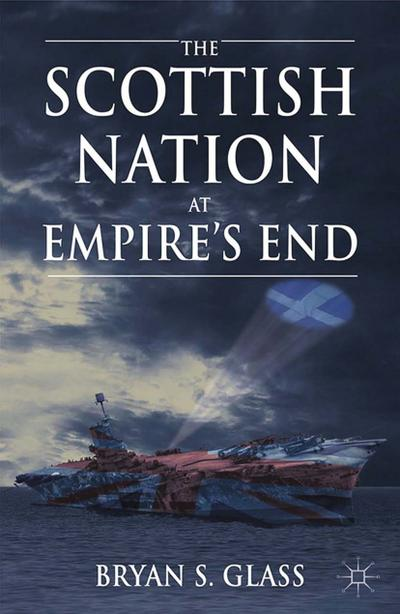 The Scottish Nation at Empire's End