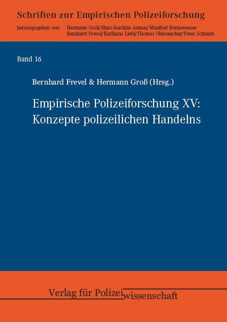 Empirische Polizeiforschung XV, Bernhard Frevel
