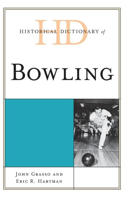 Historical Dictionary of Bowling