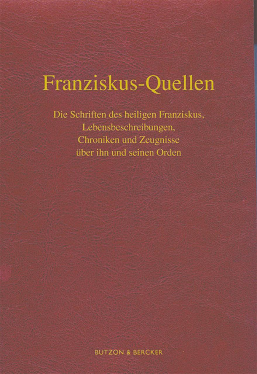 Dieter Berg / Franziskus-Quellen. Die Schriften des heiligen F ... 9783766621115