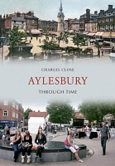 Aylesbury Through Time