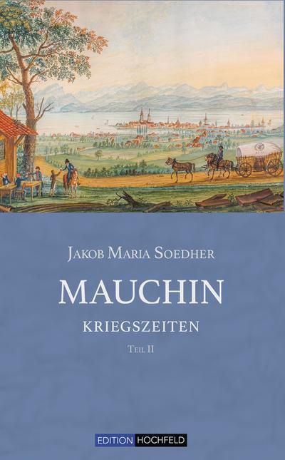 Mauchin - Kriegszeiten