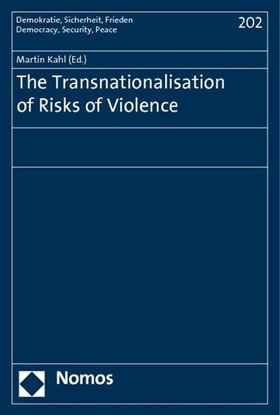 The Transnationalisation of Risks of Violence