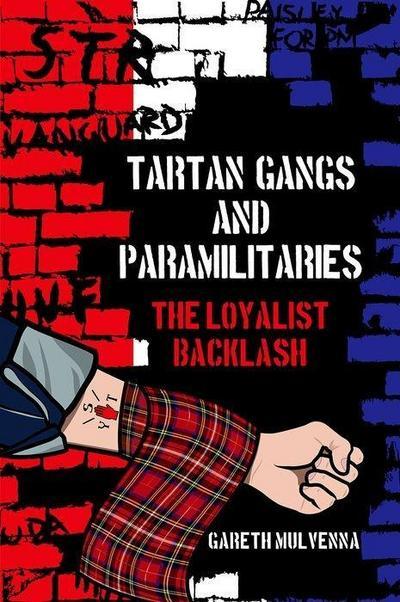 Tartan Gangs and Paramilitaries