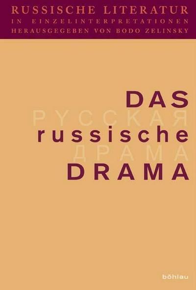Russische Literatur in Einzelinterpretationen 3. Das russische Drama