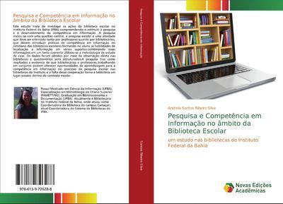 Pesquisa e Competência em Informação no âmbito da Biblioteca Escolar