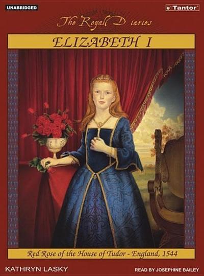 Elizabeth I: Red Rose of the House of Tudor, England, 1544