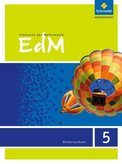 Elemente der Mathematik SI - Ausgabe 2015 für das G9 in Niedersachsen