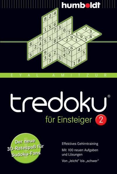 """tredoku für Einsteiger 2: Der neue 3D-Ratespaß für Sudoku-Fans. Effektives Gehirntraining. Mit 100 neuen Aufgaben und Lösungen. Von """"leicht"""" ... Von """"leicht"""" bis """"schwer"""""""