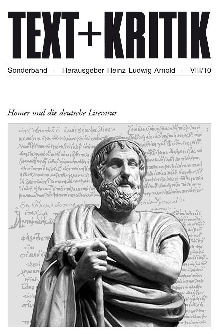 Homer und die deutsche Literatur Heinz Ludwig Arnold
