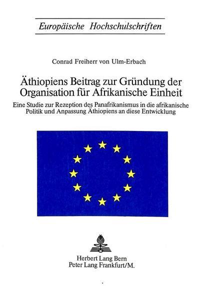 Äthiopiens Beitrag zur Gründung der Organisation für afrikanische Einheit