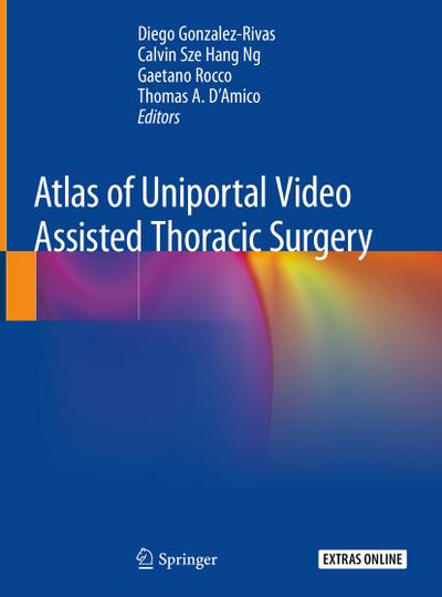 Atlas of Uniportal Video Assisted Thoracic Surgery