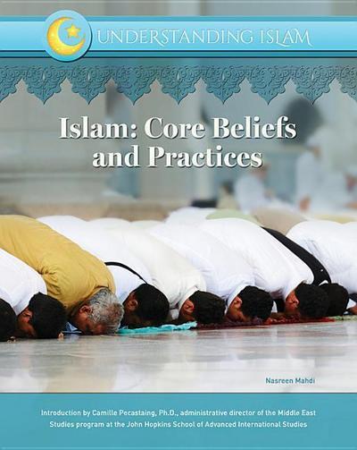 Islam Core Beliefs and Practices