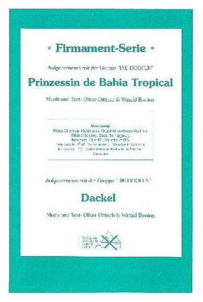 Prinzessin de Bahia Tropical   undDackel : für Combo