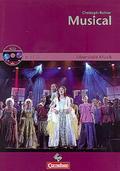 Oberstufe Musik. Für den Musikunterricht in der Sekundarstufe II. Musical. Lehrerausgabe des Arbeitsheftes mit CD-Extra. CD-ROM und CD auf einem Datenträger