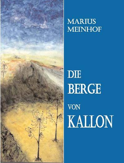 Die Berge von Kallon: Fantasyroman