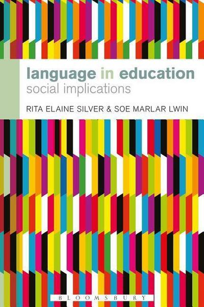 Language in Education: Social Implications