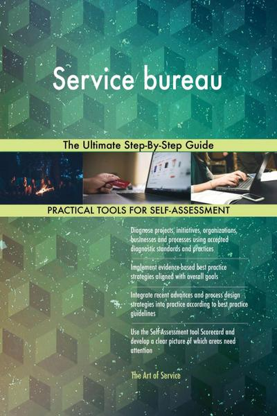 Service bureau The Ultimate Step-By-Step Guide
