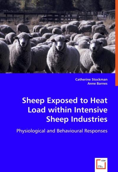 Sheep Exposed to Heat Load within Intensive Sheep Industries