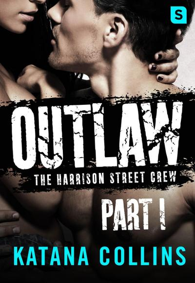 Outlaw: Part 1