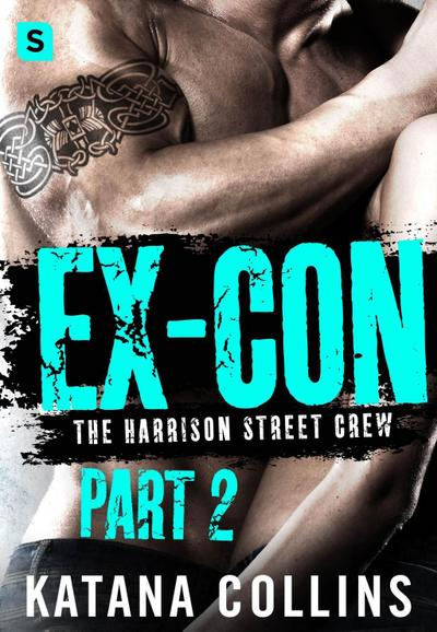 Ex-Con: Part 2