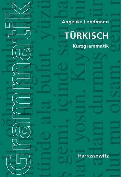 Türkisch. Kurzgrammatik