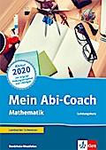 Mein Abi-Coach Mathematik 2020. Ausgabe Nordrhein-Westfalen - Leistungskurs: Arbeitsbuch Klassen 11/12 oder 12/13